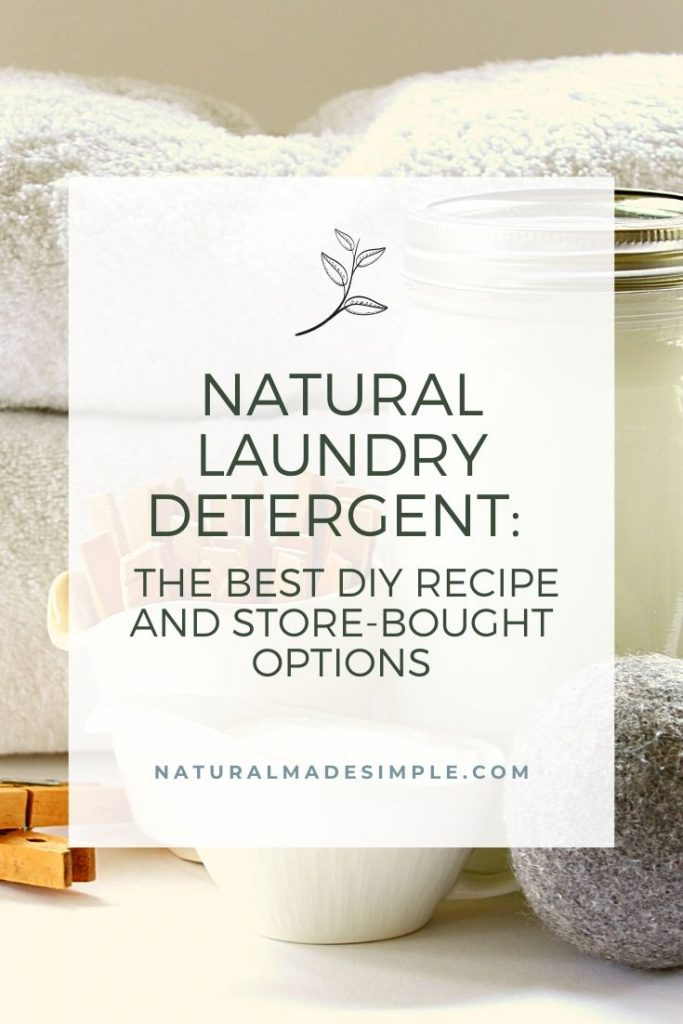 natural laundry detergent recipe and store-bought options